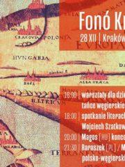 FONÓ KRAKKÓ / MAGOS koncert